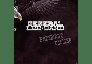 General Lee Band - Freebird's Calling  - (CD)