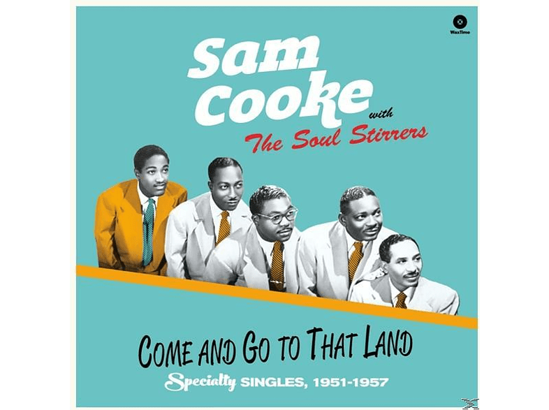 Sam And The Soul S Cooke - Come And Go To That Land (Ltd.180g Vinyl) [Vinyl]