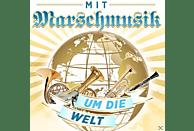 VARIOUS - MIT MARSCHMUSIK UM DIE WELT [CD]