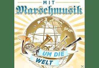 VARIOUS - MIT MARSCHMUSIK UM DIE WELT  - (CD)