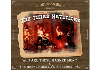 Doug And The Texas Mavericks Sahm - Who Are These Masked Men & The Masked Men - (CD)