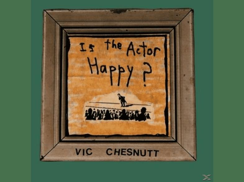 Vic Chesnutt - Is The Actor Happy? [Vinyl]
