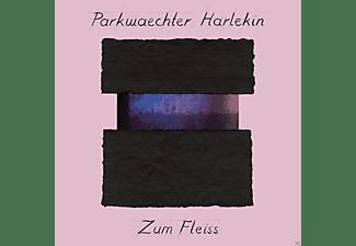 Parkwächter Harlekin - Zum Fleiss  - (Vinyl)