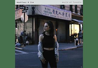 Waaktaar & Zoe - World Of Trouble  - (CD)