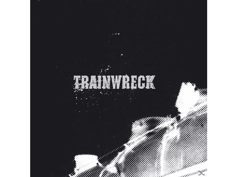 Trainwreck - Trainwreck (+Download) [Vinyl]