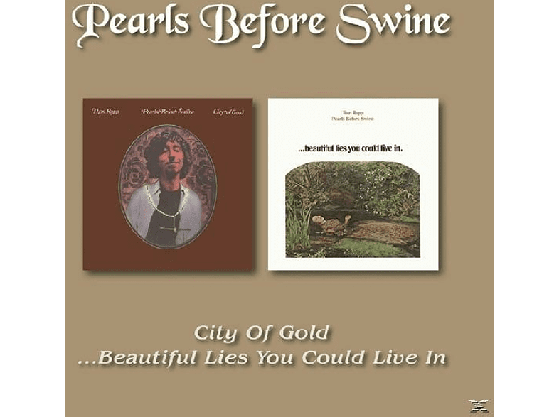 Pearls Before Swine - City of Gold/Beautiful Lies You Could Live In [CD]