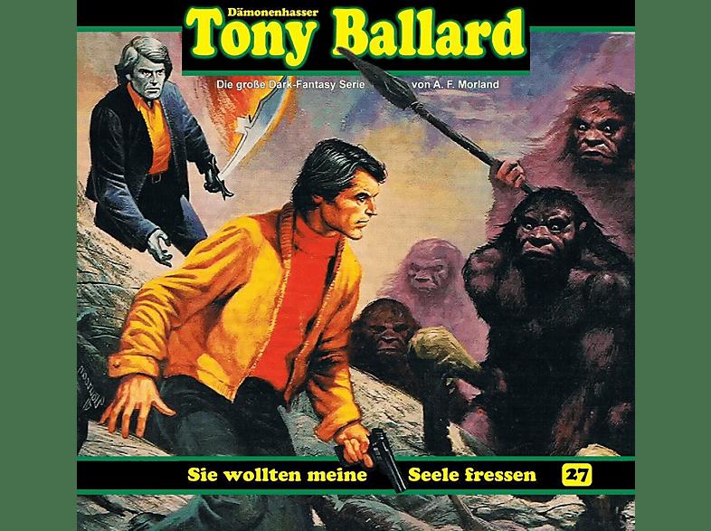 Schmidt-Foss,Gerrit/Sense,Torsten/Schmitz,Tilo/+++ - Tony Ballard 27 : Sie wollten meine Seele fressen - (CD)