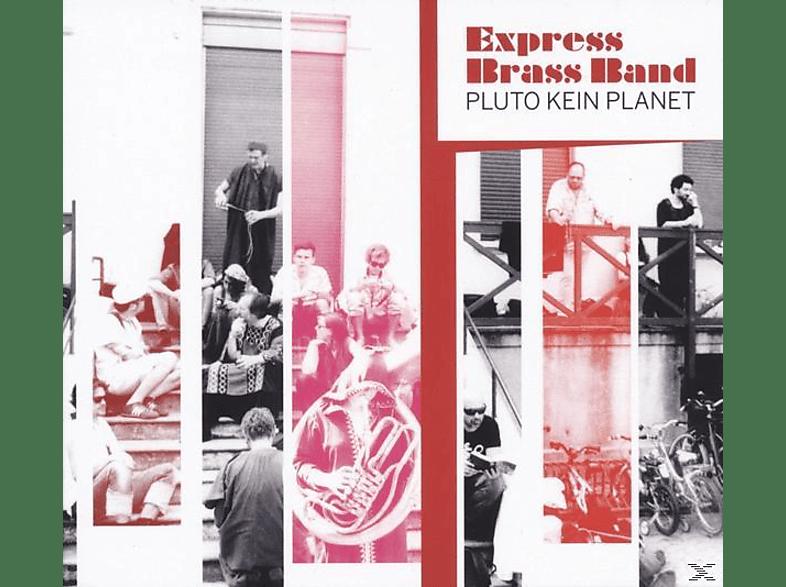 The Express Brass Band - Pluto kein Planet [LP + Bonus-CD]