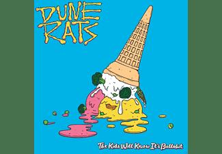 Dune Rats - The Kids Will Know It's Bullshit  - (CD)