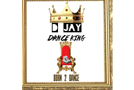 D Jay Dance King - Born 2 Dance [CD]