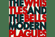 Whistles & Bells - Modern Plagues [Vinyl]