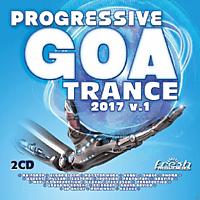 VARIOUS - Progressive Goa Trance 2017 Vol.1 [CD]