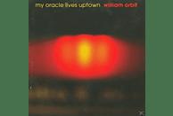 William Orbit - MY ORACLE LIVES UPTOWN [Vinyl]