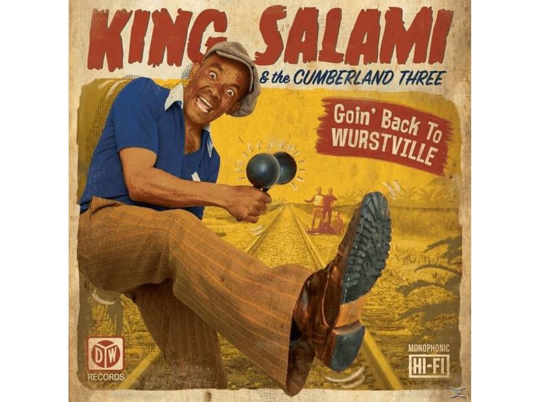 King Salami And The Cumberland 3 - Goin' Back To Wurstville [CD]