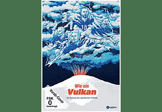 Wie ein Vulkan - Der Aufstieg des isländischen Fussballs DVD