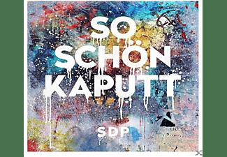 SDP - So schön kaputt  - (Maxi Single CD)