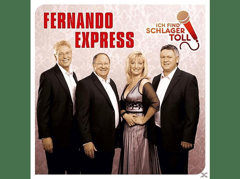 Fernando Express - ICH FIND SCHLAGER TOLL (DAS BESTE) [CD]