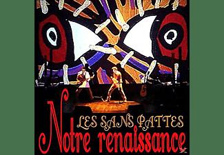 Les Sans Pattes - Notre Renaissance (2LP+CD)  - (LP + Bonus-CD)