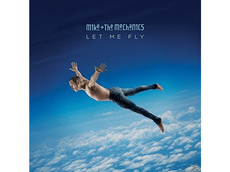 Mike & The Mechanics - Let Me Fly [CD]