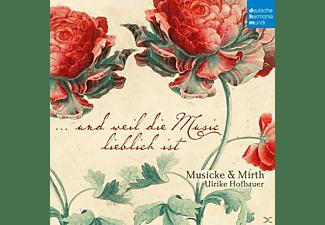 Ulrike Hofbauer, Musicke & Mirth, VARIOUS - Tanzsätze und Madrigale  - (CD)