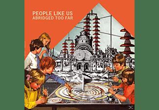 People Like Us - ABRIDGED TOO FAR  - (Vinyl)