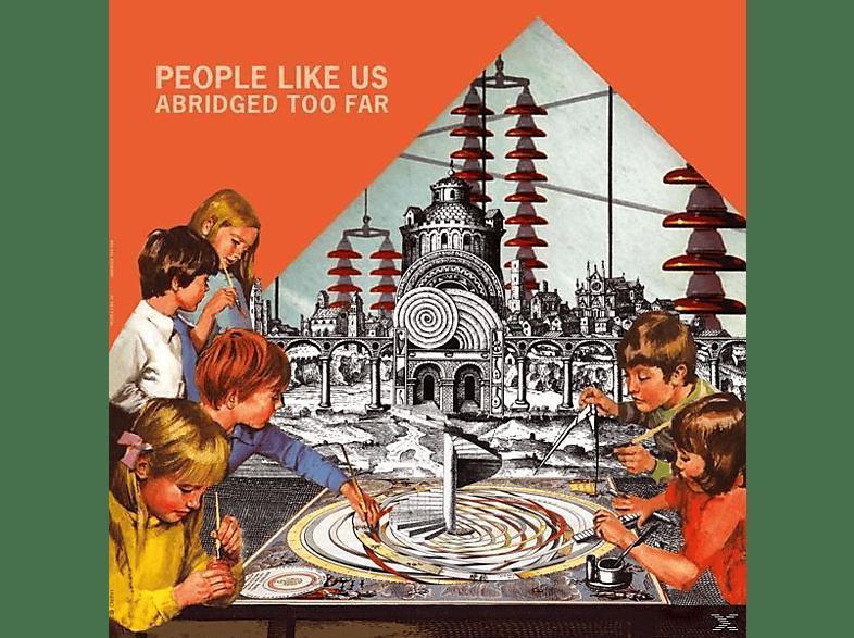 People Like Us - ABRIDGED TOO FAR [Vinyl]