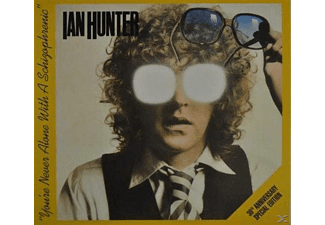 Ian Hunter - You're Never Alone With A Schizophrenic - (CD)