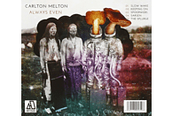 Carlton Melton - Always Even [CD]