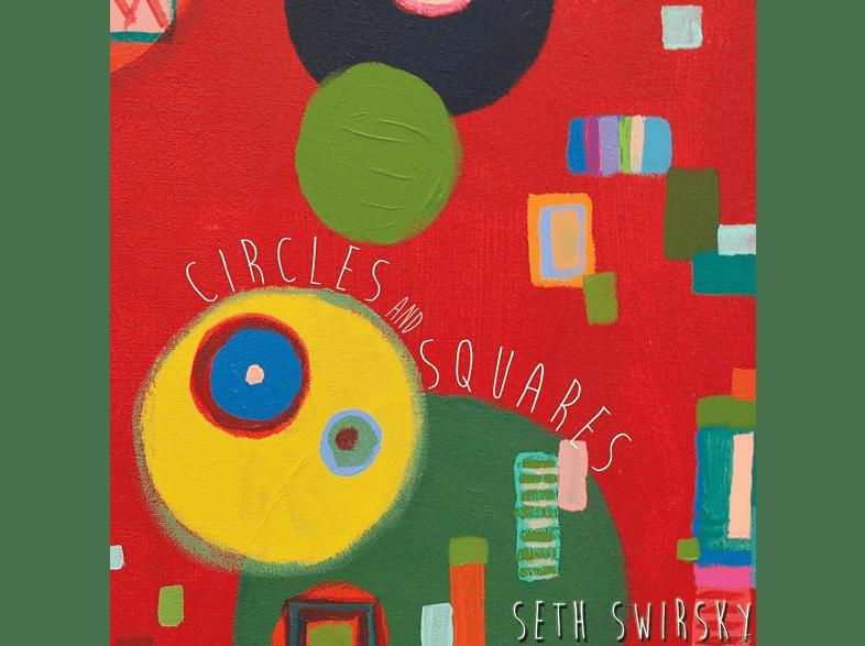 Seth Swirksy - Circles And Squares [Vinyl]