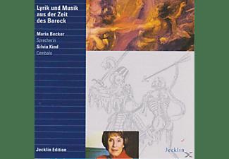 Silvia Kind, Maria Becker - Lyrik und Musik aus der Zeit des Barock  - (CD)