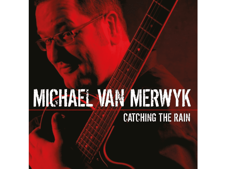 Michael Van Merwyk - Catching The Rain [CD]