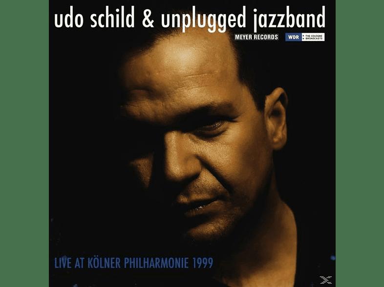 Udo/unplugged Jazzband Schild - Live At Kölner Philharmonie 1999 [Vinyl]