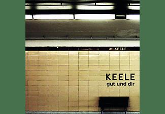 Keele - Gut und dir  - (CD)