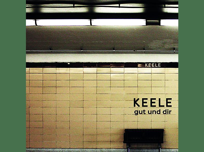 Keele - Gut und dir [CD]