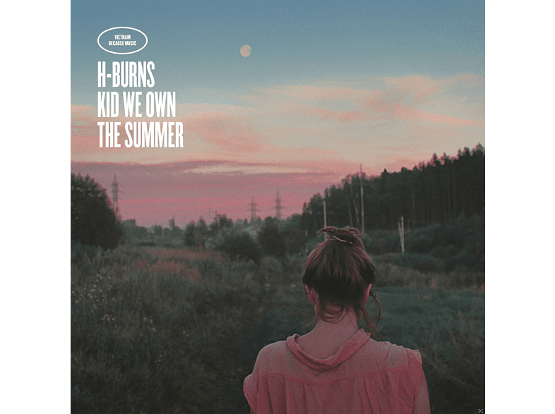 H-burns - Kid We Own the Summer (LP+CD) [LP + Bonus-CD]