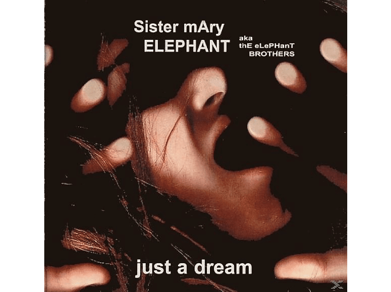 Sister Mary Elephant - Just A Dream [CD]