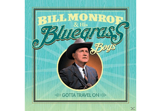 Bill & His Bluegrass Boys Monroe - Gotta Travel On  - (CD)