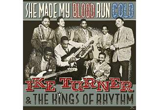 Turner, Ike & Kings Of Rhythm, The - She Made My Blood Run & The Kings Of Rhythm  - (CD)
