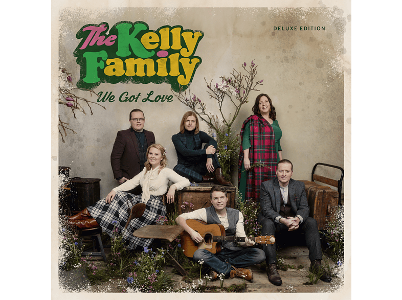 The Kelly Family - We Got Love (Deluxe Edition) [CD]