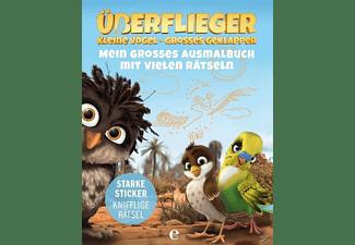 Überflieger - Kleine Vögel-Großes Geplapper - Mein großes Ausmalbuch mit vielen Rätseln