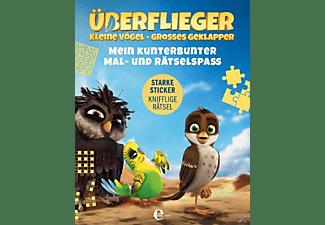 Überflieger - Kleine Vögel-Großes Geklapper - Mein kunterbunter Mal-und Rätselspaß