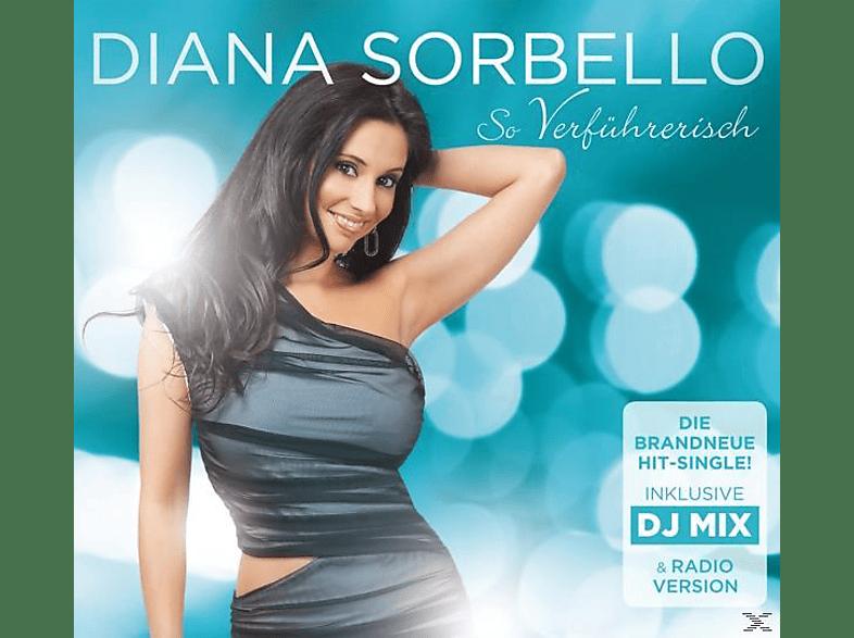 Diana Sorbello - So Verführerisch [5 Zoll Single CD (2-Track)]