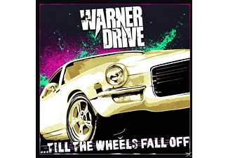 Warner Drive - Till The Wheels Fall Off  - (CD)