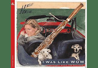 Lorelei Dowling, Klangforum Wien - I was like WOW-Werke für Fagott  - (CD)