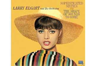 Larry -orchestra- Elgart - Sophisticated 60s/The Shape Of Sounds  - (CD)