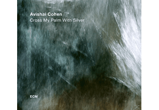 Avishai Cohen - Cross My Palm With Silver - (Vinyl)