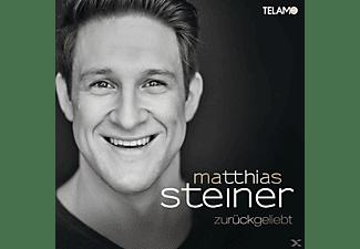 Matthias Steiner - Zurückgeliebt  - (CD)
