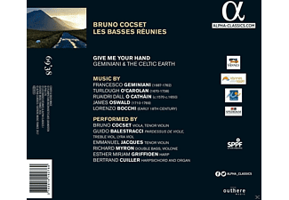 Bruno Cocset, Les Basses Reunies - Give me your Hand-Geminiani & the Celtic Earth  - (CD)