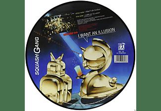 Squash Gang - I Want an Illusion  - (Vinyl)