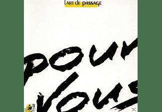 L'art De Passage - Pour Vous  - (CD)